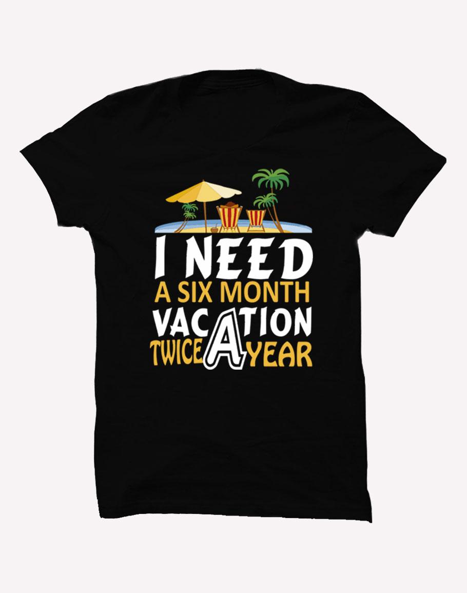 I Need Six Month Half Sleeve T-Shirt Black