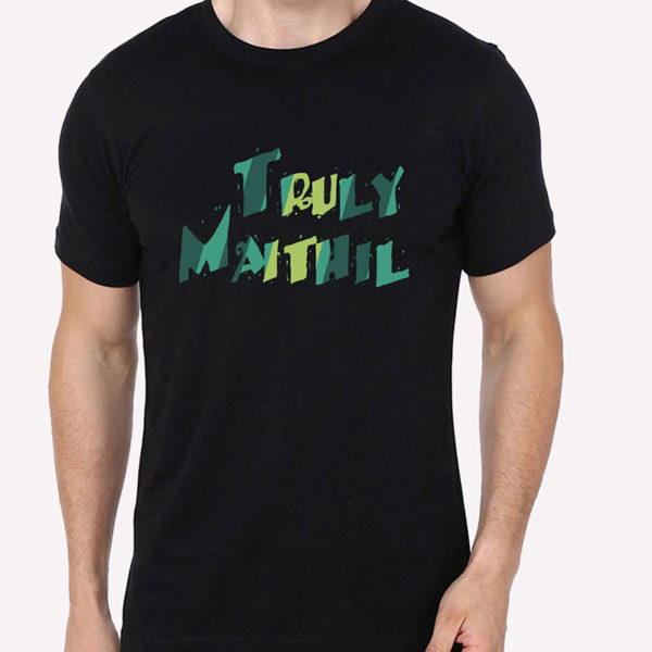 Truly Maithil Half Sleeve T-Shirts