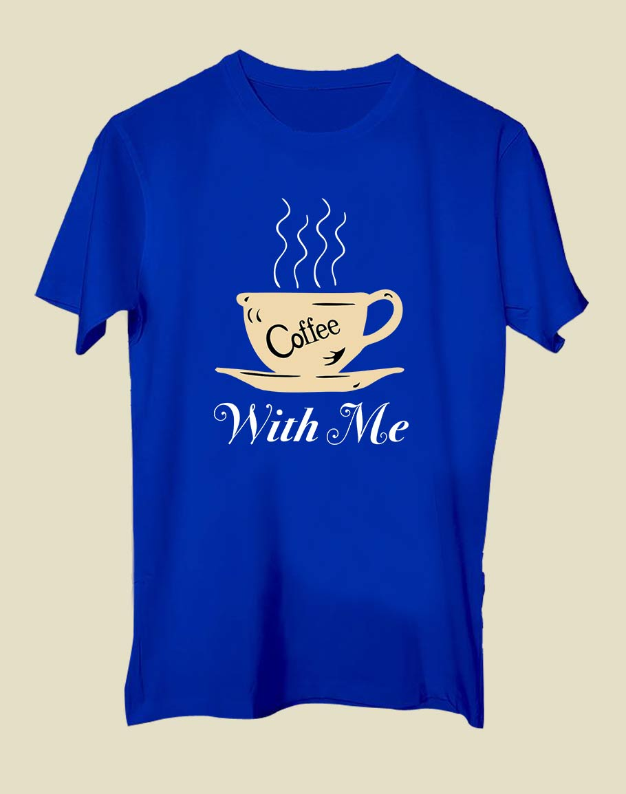 Cofee With Me Half Sleeve T-Shirt R Blue
