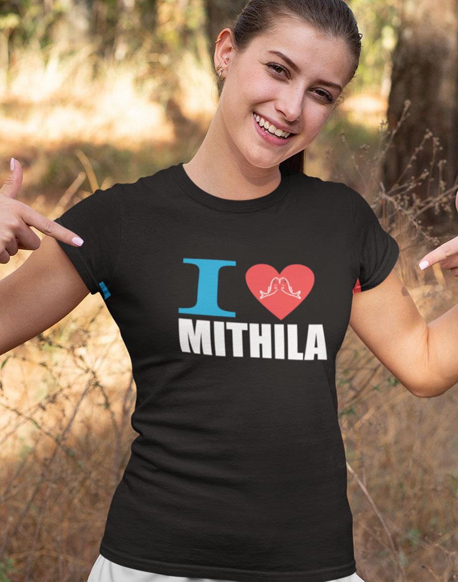 I Love Mithila Half Sleev T-Shirt